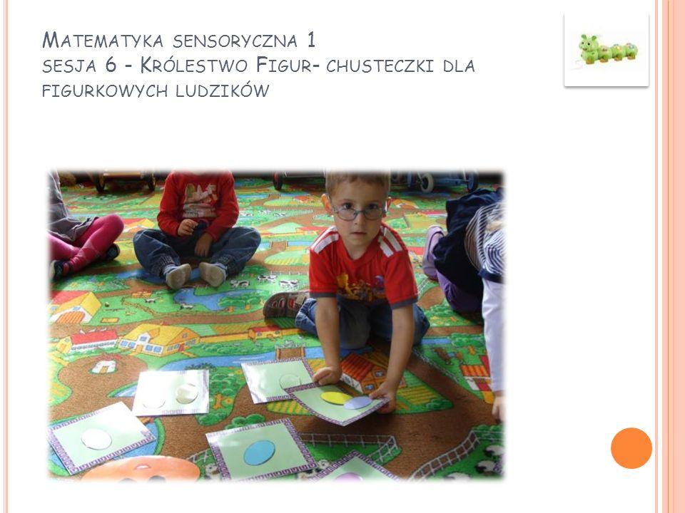 Matematyka sensoryczna 1 sesja 6 - Królestwo Figur- chusteczki dla figurkowych ludzików