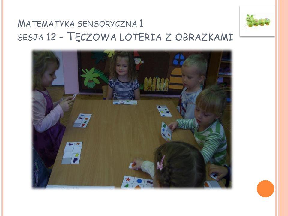 Matematyka sensoryczna 1 sesja 12 – Tęczowa loteria z obrazkami