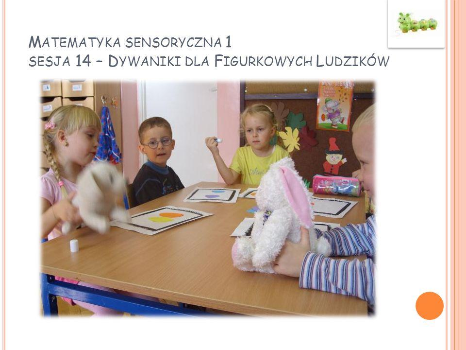 Matematyka sensoryczna 1 sesja 14 – Dywaniki dla Figurkowych Ludzików