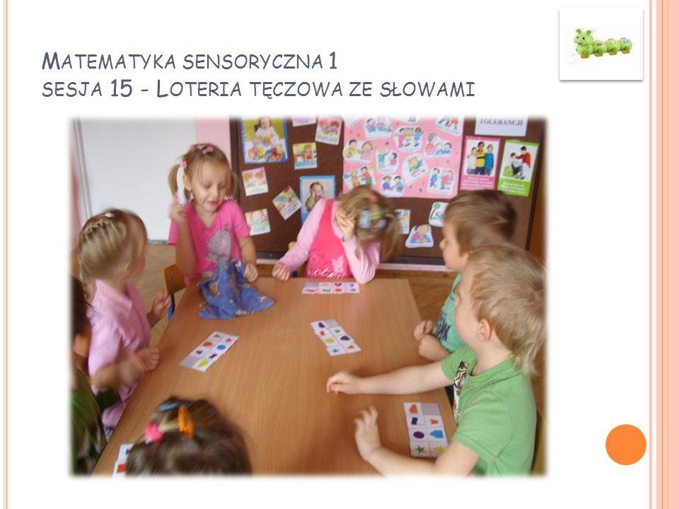 Matematyka sensoryczna 1 sesja 15 - Loteria tęczowa ze słowami