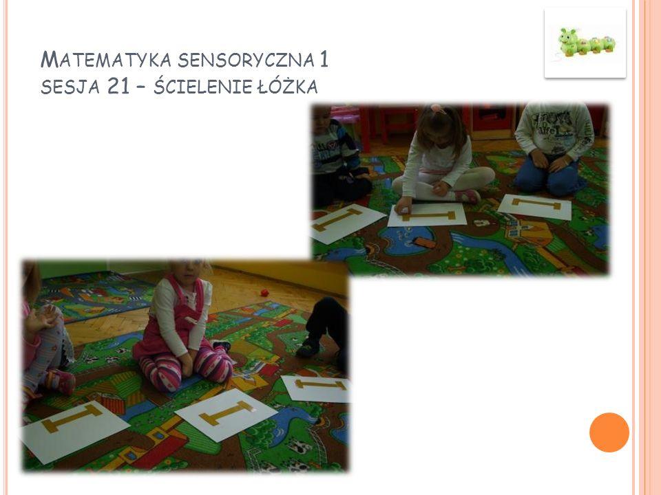 Matematyka sensoryczna 1 sesja 21 – ścielenie łóżka
