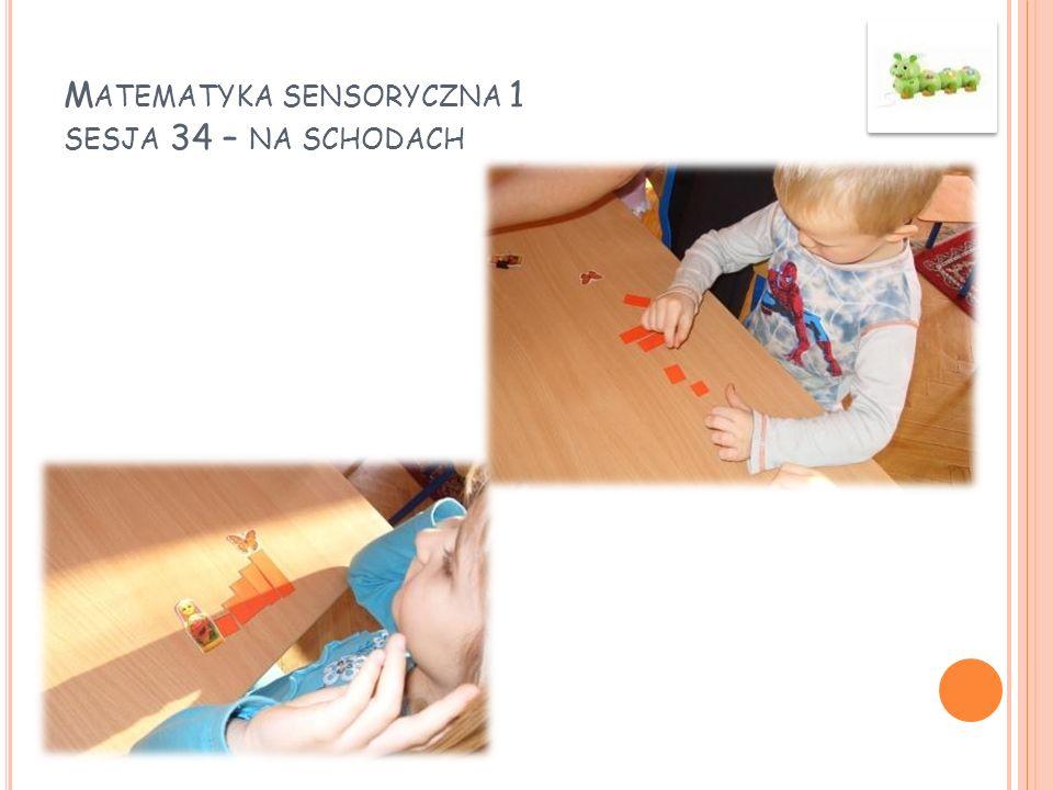 Matematyka sensoryczna 1 sesja 34 – na schodach