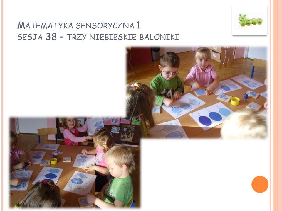 Matematyka sensoryczna 1 sesja 38 – trzy niebieskie baloniki