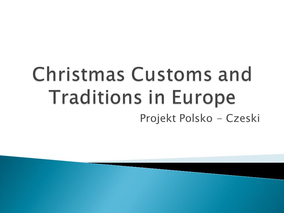 Christmas Customs and Traditions in Europe