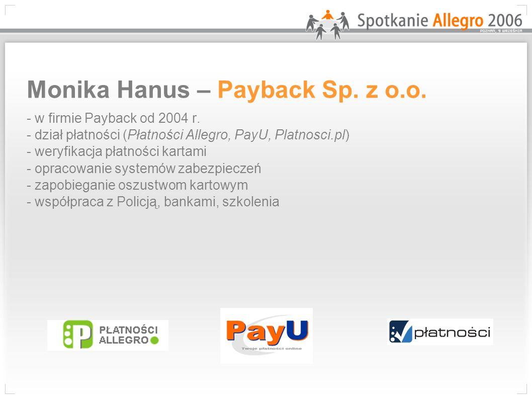 Monika Hanus – Payback Sp. z o. o. - w firmie Payback od 2004 r