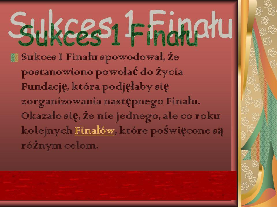 Sukces 1 Finału
