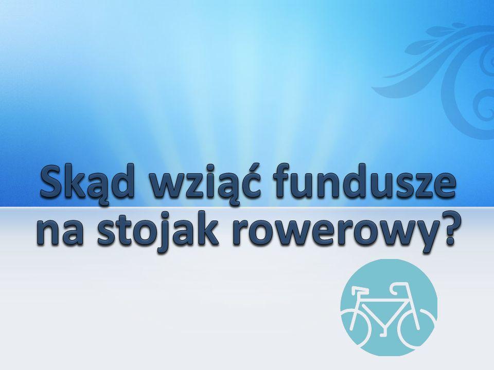 Skąd wziąć fundusze na stojak rowerowy