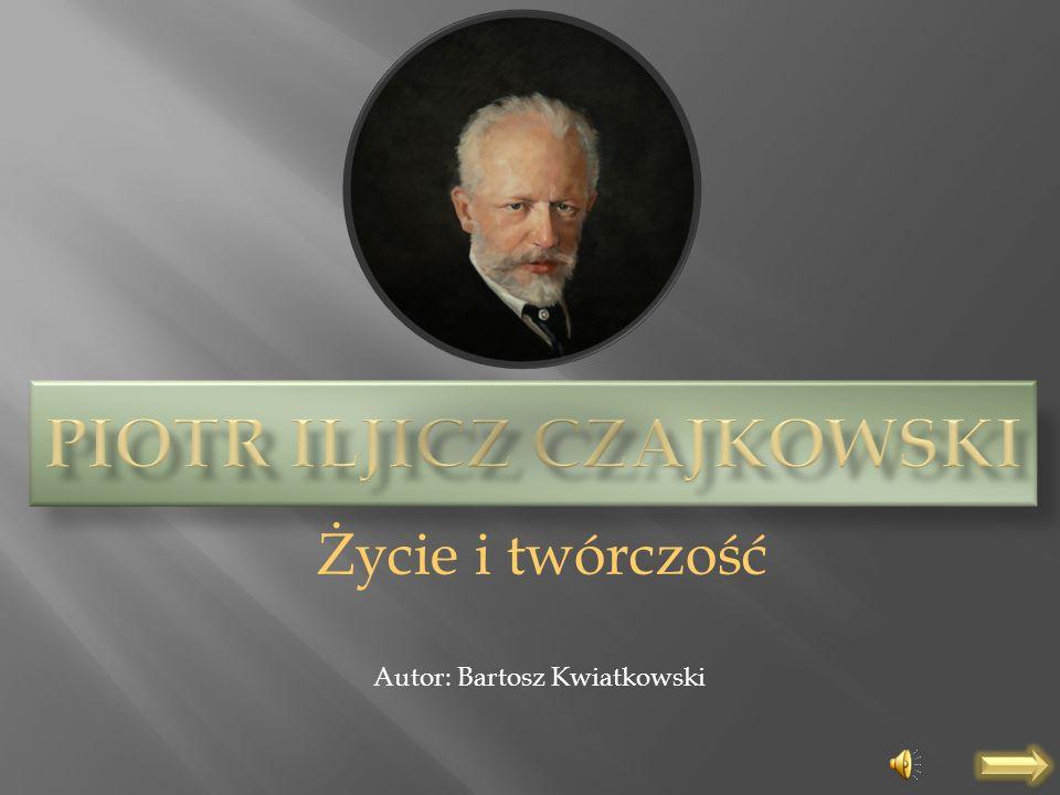 Piotr Iljicz Czajkowski