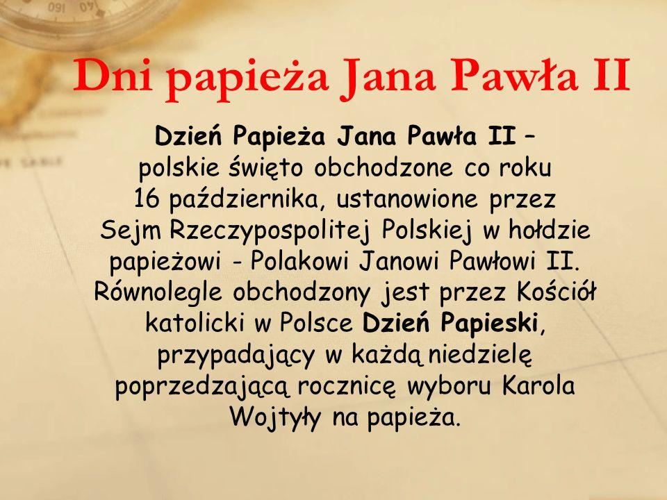 Dni papieża Jana Pawła II