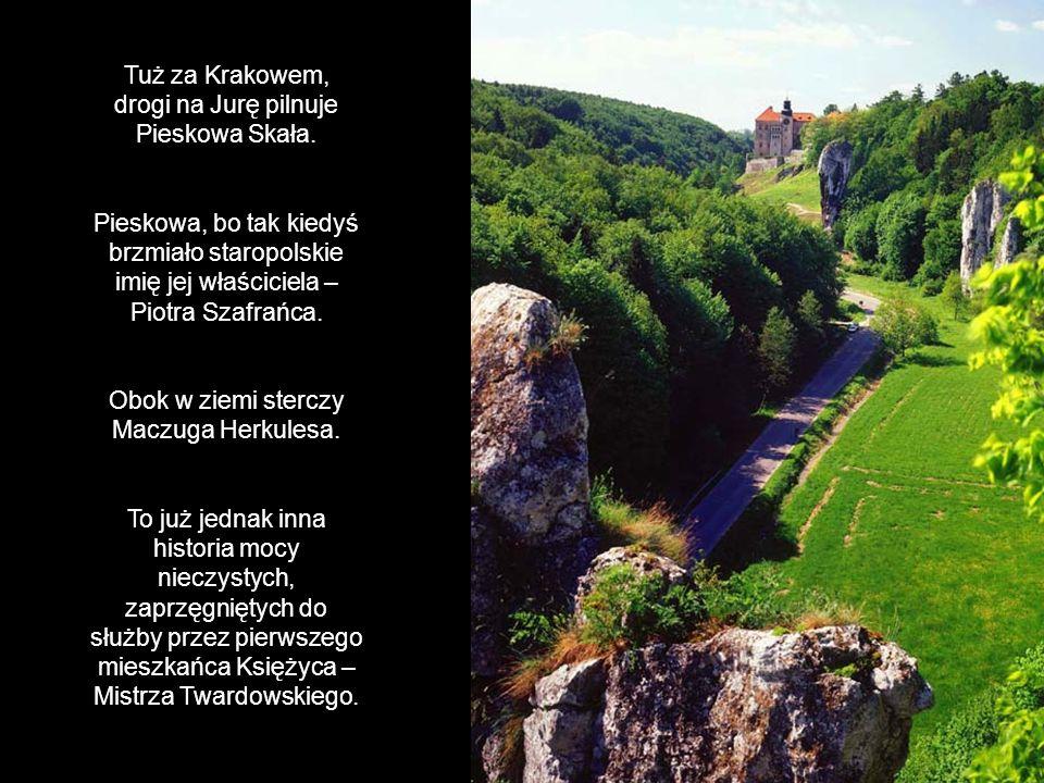 Tuż za Krakowem, drogi na Jurę pilnuje Pieskowa Skała.