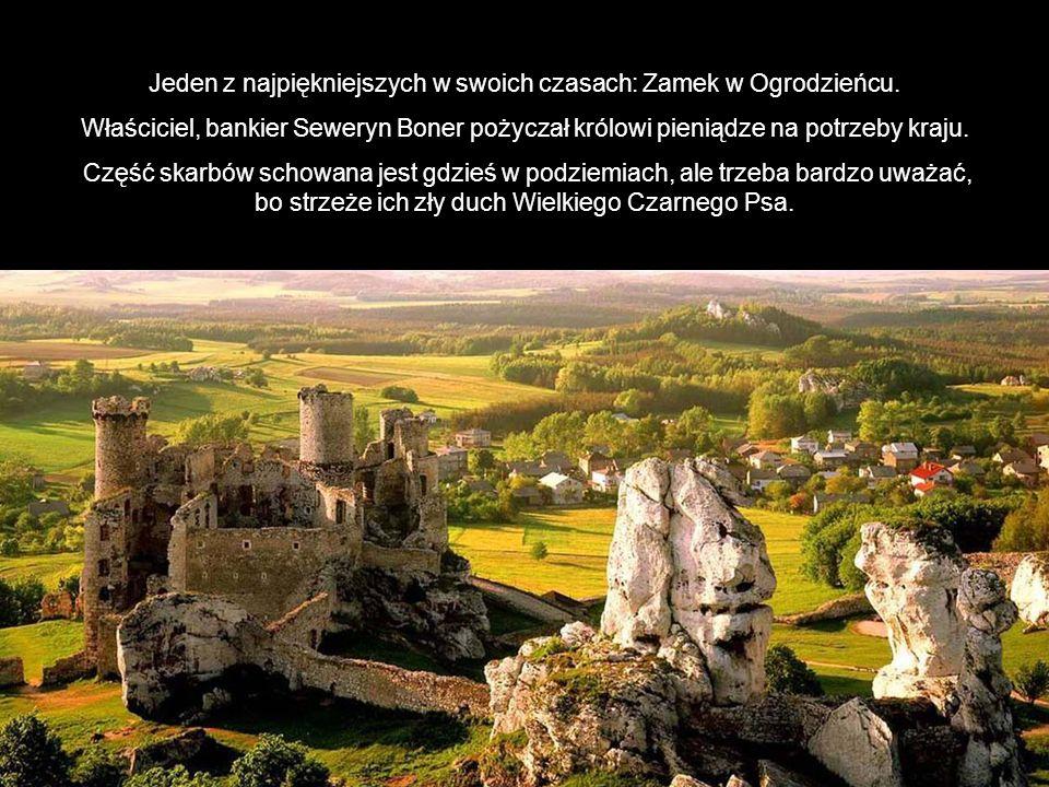 Jeden z najpiękniejszych w swoich czasach: Zamek w Ogrodzieńcu.