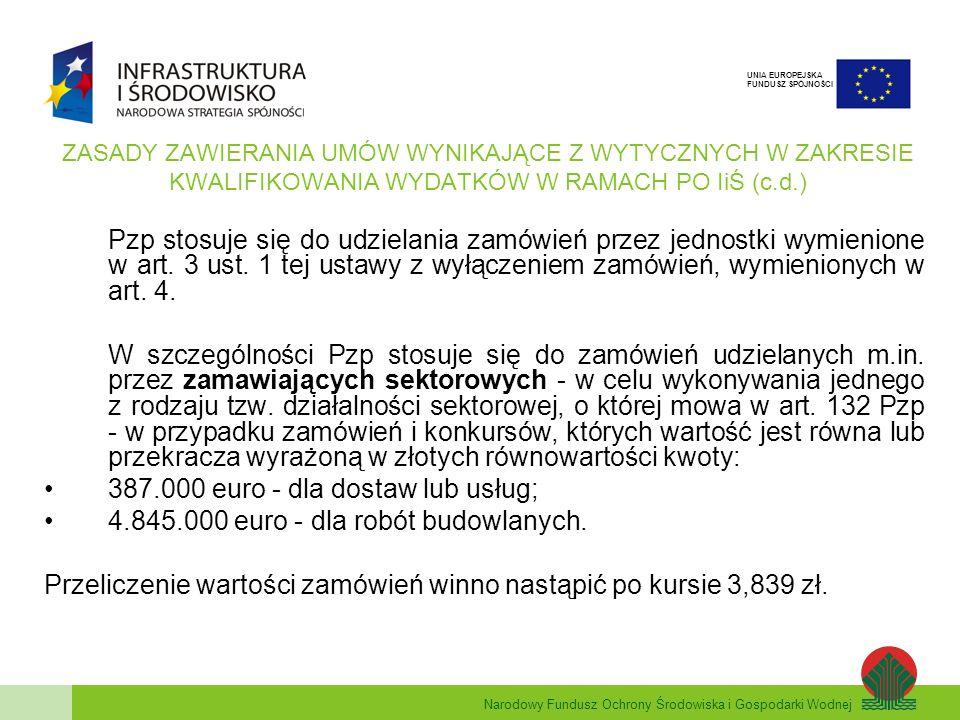 387.000 euro - dla dostaw lub usług;