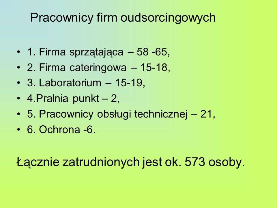 Pracownicy firm oudsorcingowych