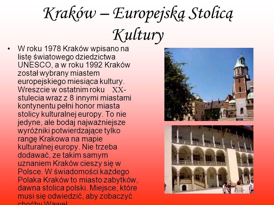 Kraków – Europejską Stolicą Kultury