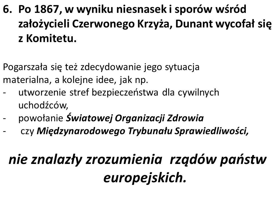nie znalazły zrozumienia rządów państw europejskich.