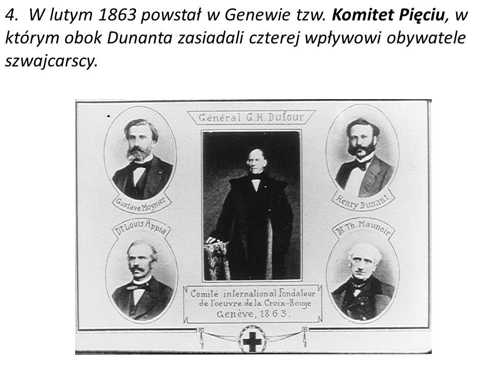 4. W lutym 1863 powstał w Genewie tzw
