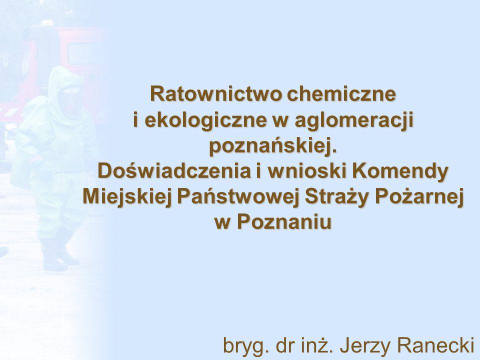 Ratownictwo chemiczne i ekologiczne w aglomeracji poznańskiej
