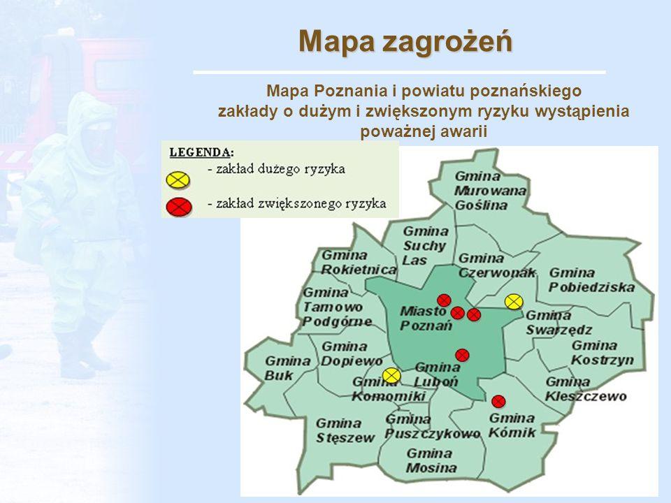 Mapa zagrożeń Mapa Poznania i powiatu poznańskiego zakłady o dużym i zwiększonym ryzyku wystąpienia poważnej awarii.