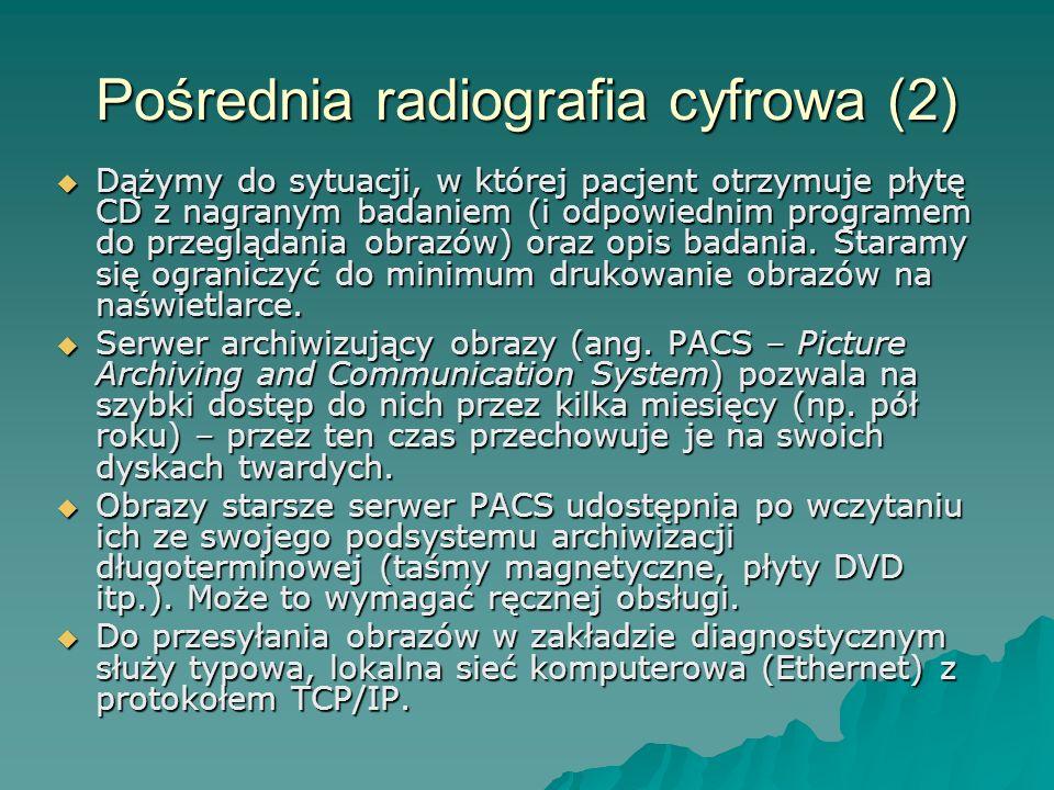 Pośrednia radiografia cyfrowa (2)