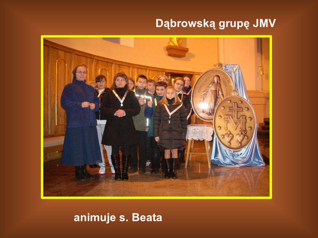 Dąbrowską grupę JMV animuje s. Beata
