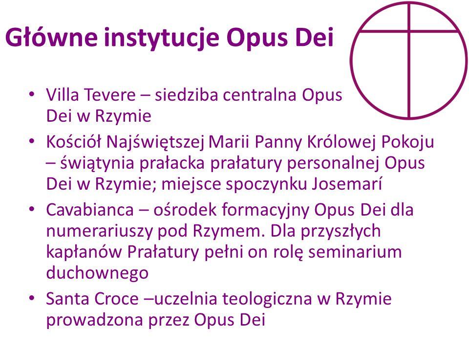Główne instytucje Opus Dei