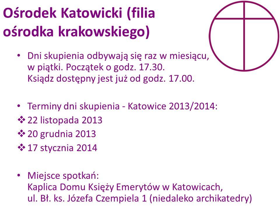 Ośrodek Katowicki (filia ośrodka krakowskiego)