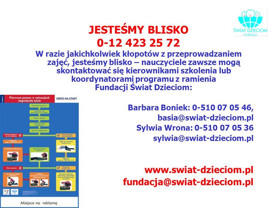 JESTEŚMY BLISKO 0-12 423 25 72 www.swiat-dzieciom.pl