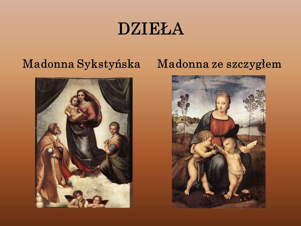 DZIEŁA Madonna Sykstyńska Madonna ze szczygłem