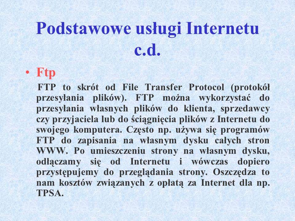 Podstawowe usługi Internetu c.d.