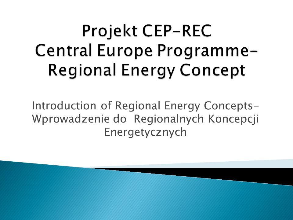 Projekt CEP-REC Central Europe Programme-Regional Energy Concept