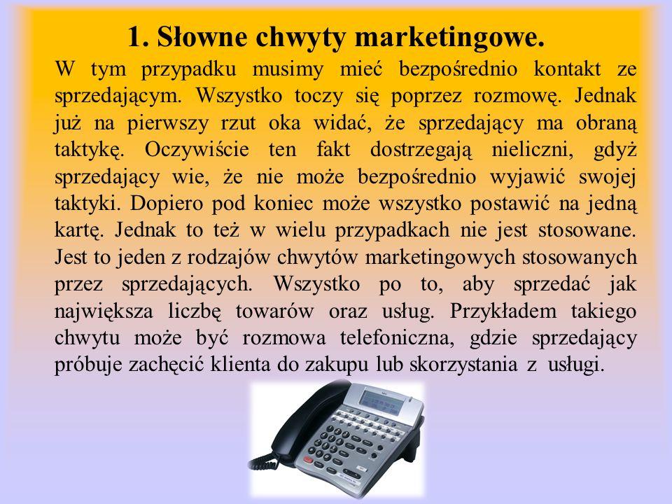 1. Słowne chwyty marketingowe.