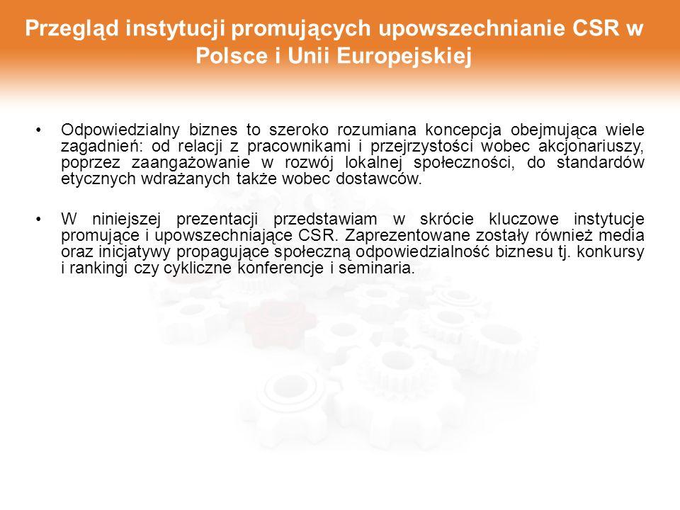 Przegląd instytucji promujących upowszechnianie CSR w Polsce i Unii Europejskiej