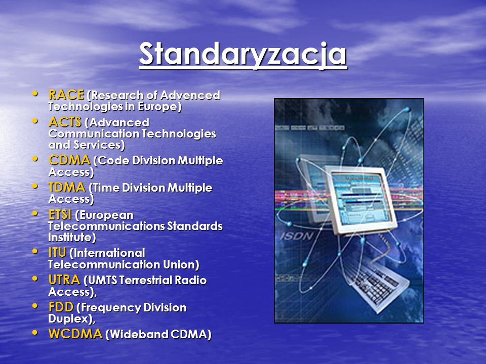 Standaryzacja RACE (Research of Advenced Technologies in Europe)