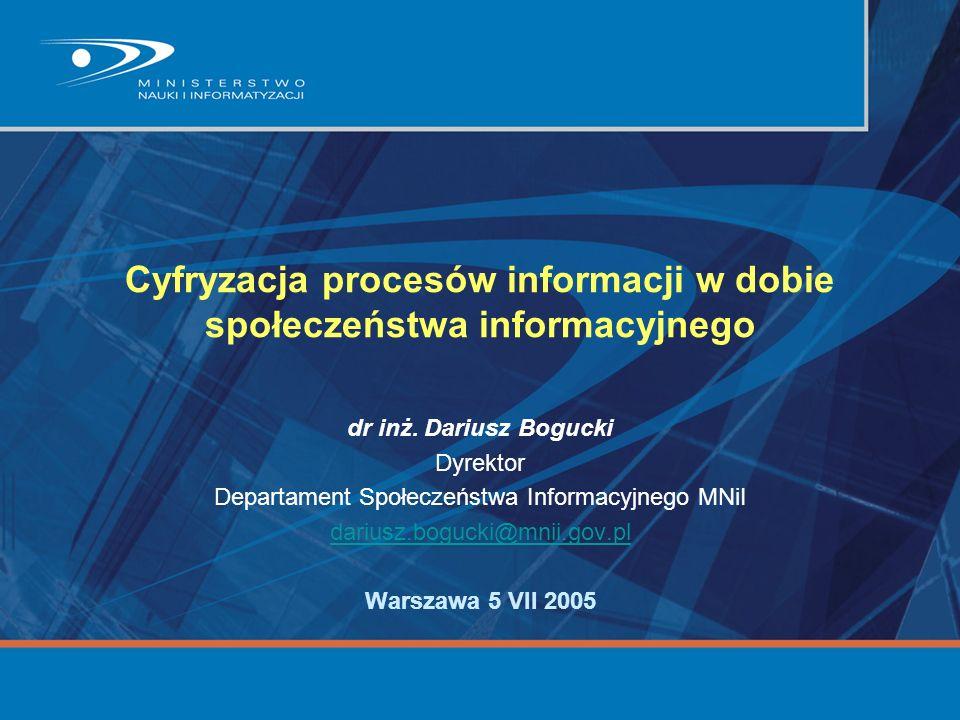 Cyfryzacja procesów informacji w dobie społeczeństwa informacyjnego