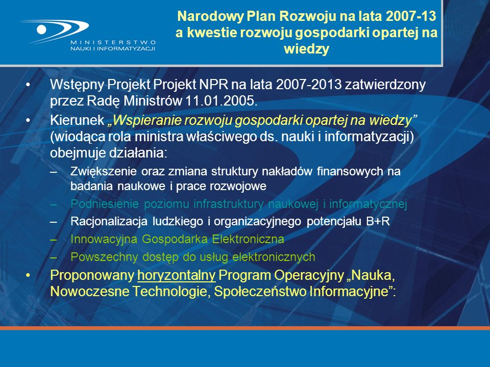 Narodowy Plan Rozwoju na lata 2007-13 a kwestie rozwoju gospodarki opartej na wiedzy