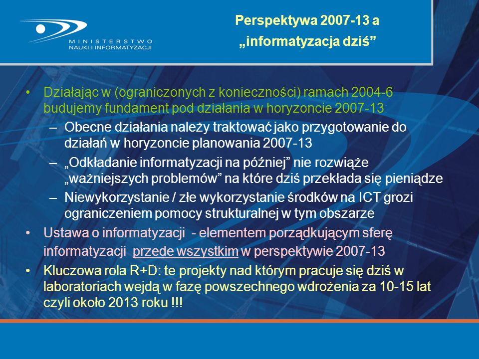 "Perspektywa 2007-13 a ""informatyzacja dziś"