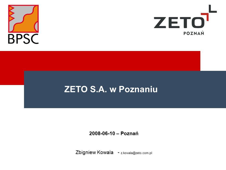 2008-06-10 – Poznań Zbigniew Kowala - z.kowala@zeto.com.pl