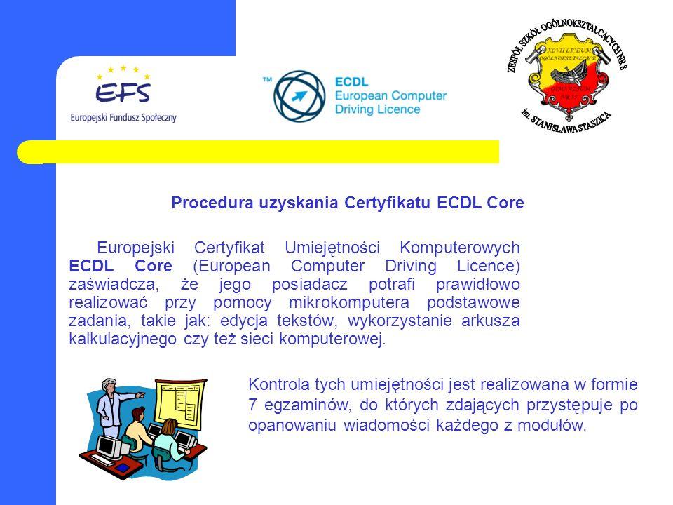Procedura uzyskania Certyfikatu ECDL Core