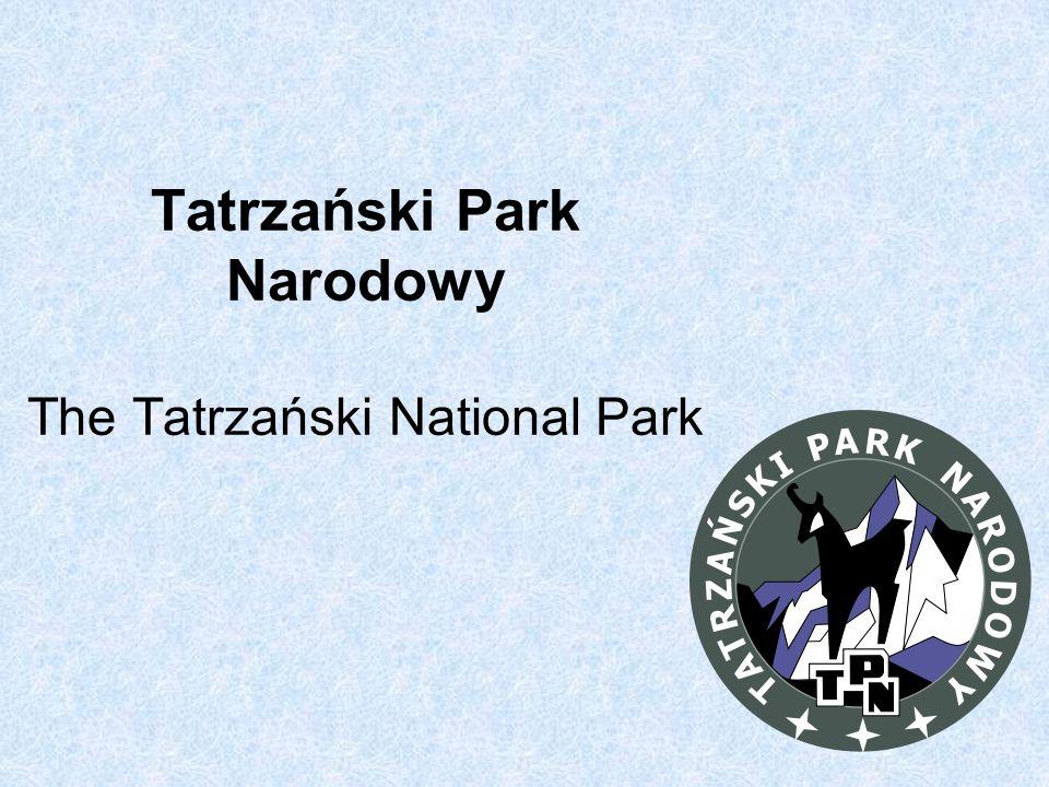 Tatrzański Park Narodowy The Tatrzański National Park
