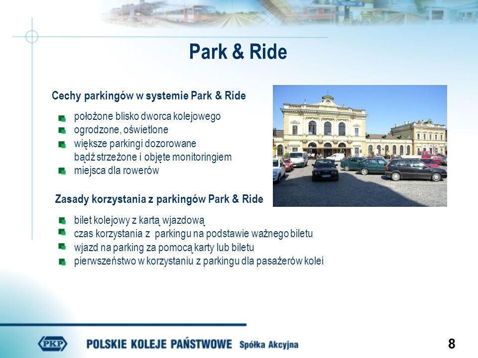 Park & Ride Cechy parkingów w systemie Park & Ride