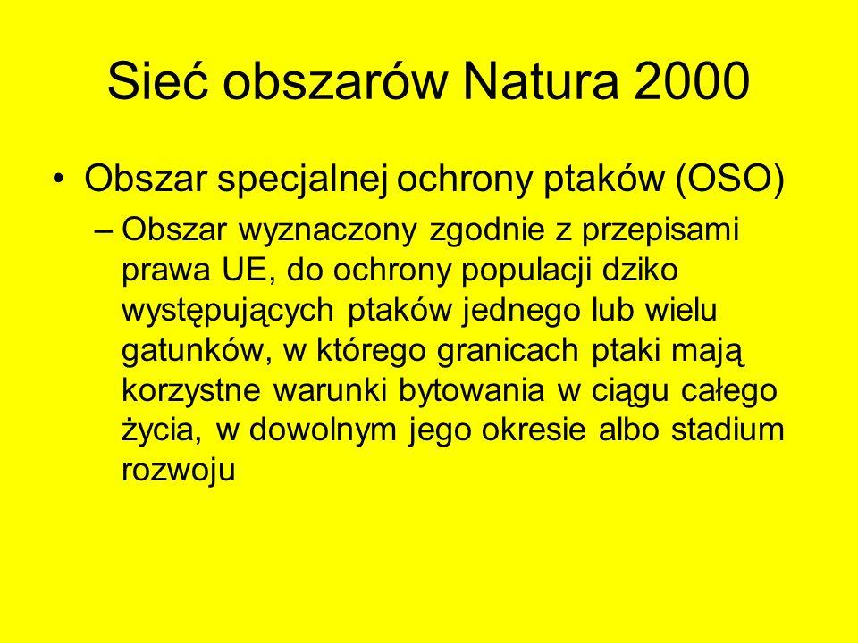 Sieć obszarów Natura 2000 Obszar specjalnej ochrony ptaków (OSO)