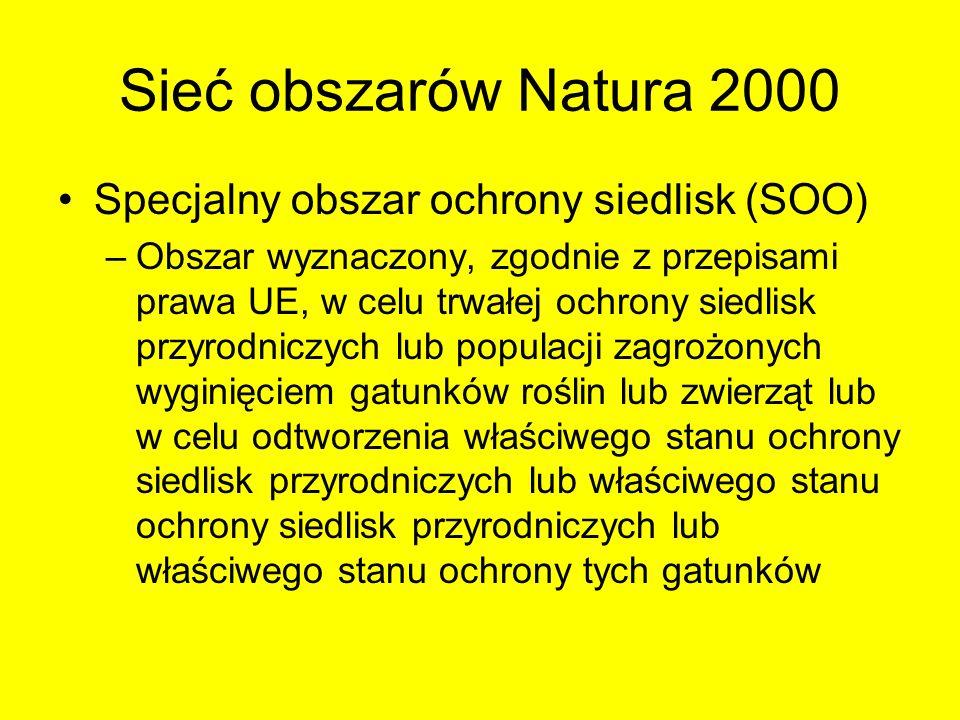 Sieć obszarów Natura 2000 Specjalny obszar ochrony siedlisk (SOO)