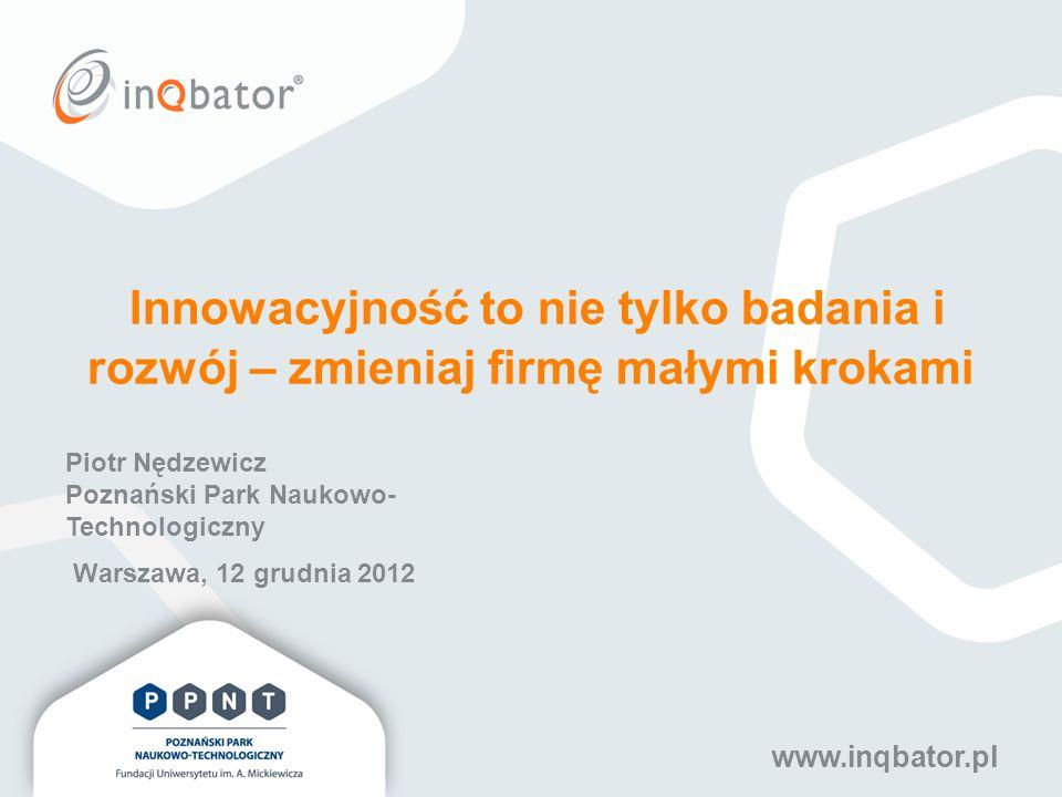 Innowacyjność to nie tylko badania i rozwój – zmieniaj firmę małymi krokami