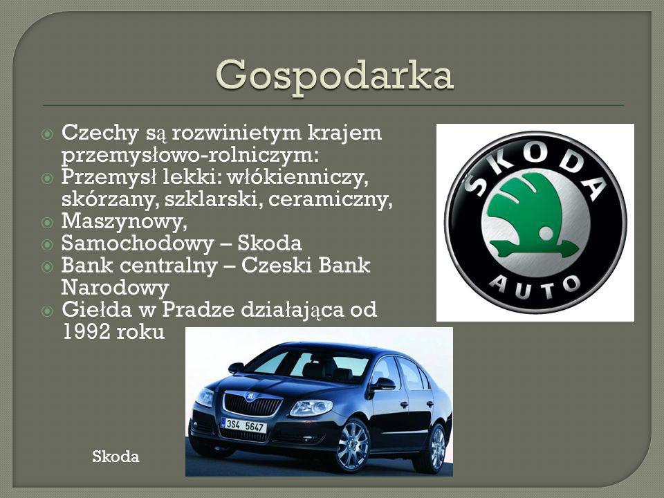 Gospodarka Czechy są rozwinietym krajem przemysłowo-rolniczym:
