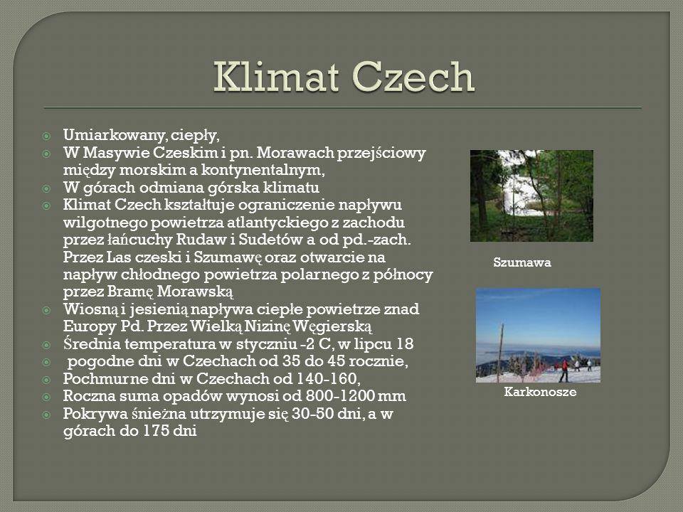 Klimat Czech Umiarkowany, ciepły,