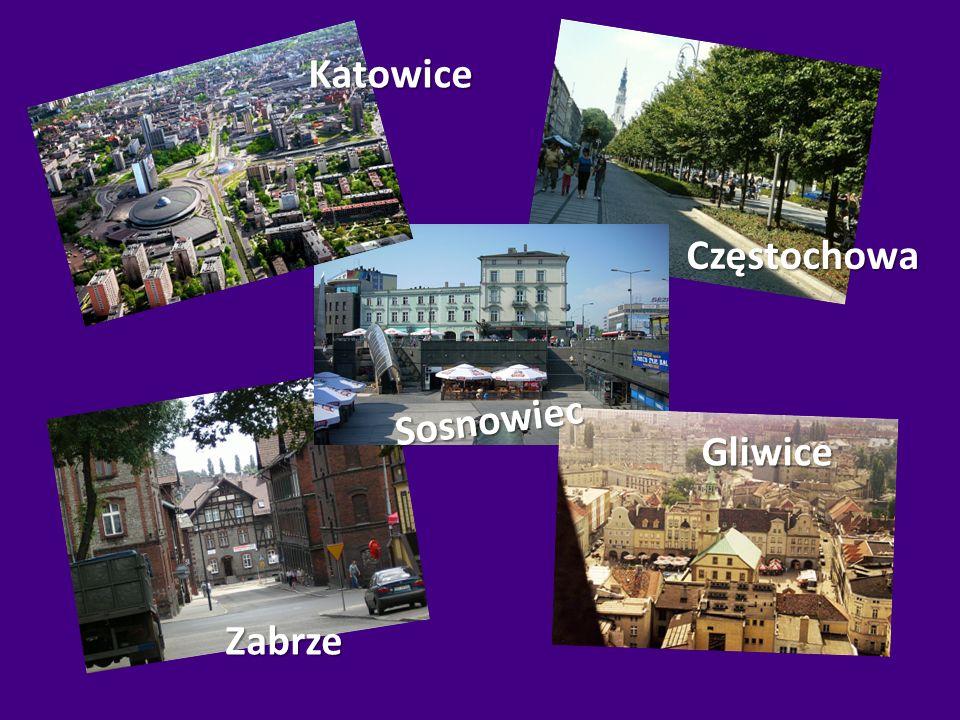 Katowice Częstochowa Sosnowiec Gliwice Zabrze