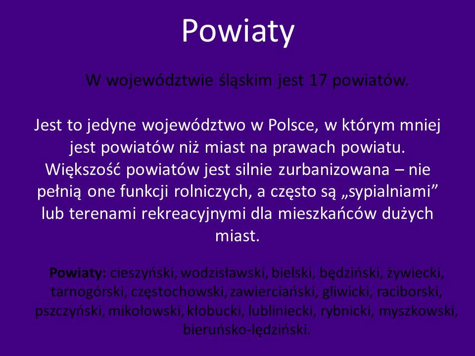 Powiaty W województwie śląskim jest 17 powiatów.