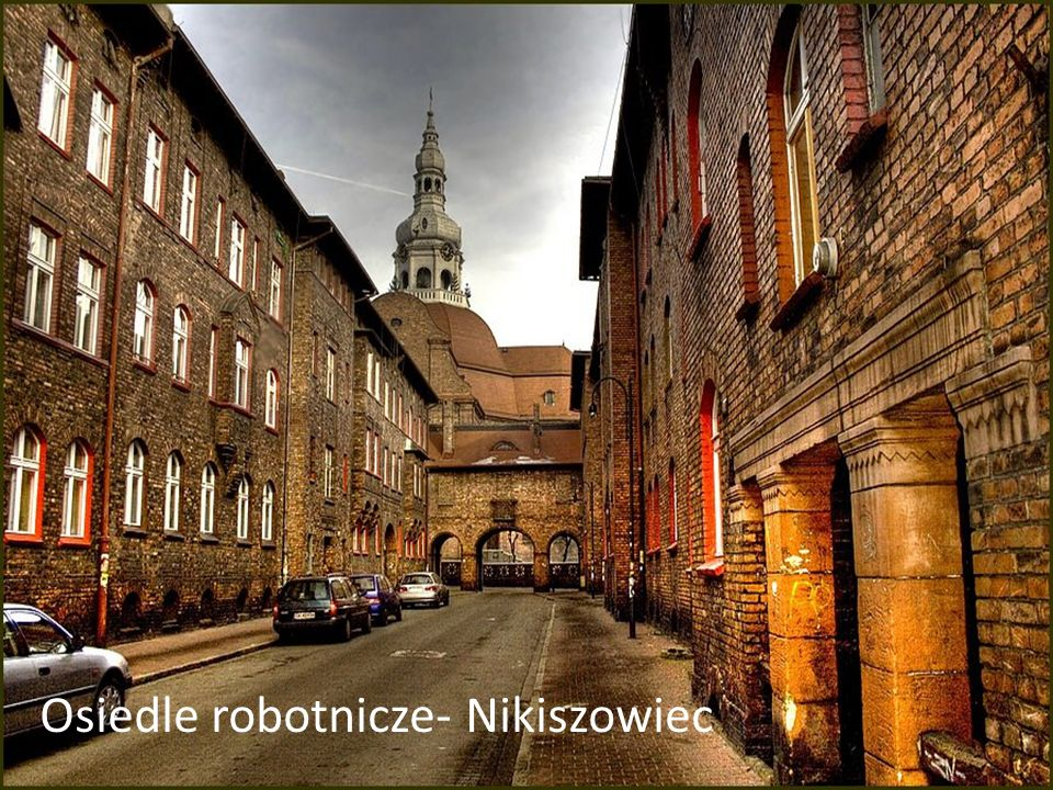 Osiedle robotnicze- Nikiszowiec