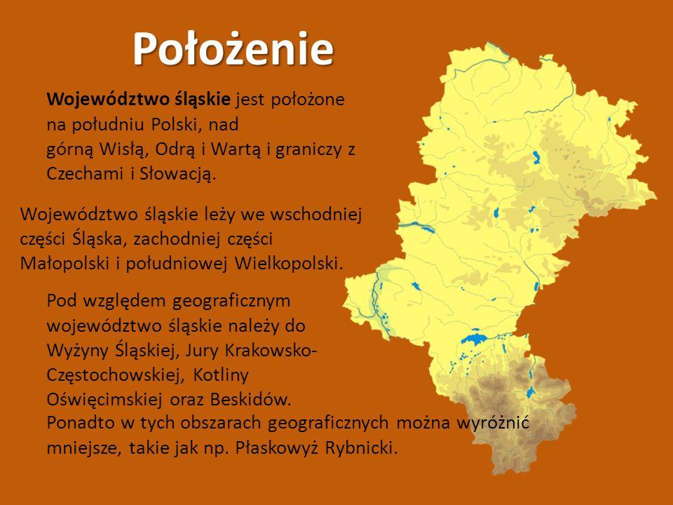 Położenie Województwo śląskie jest położone na południu Polski, nad