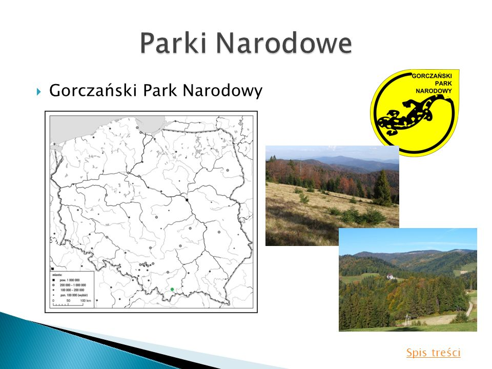Parki Narodowe Gorczański Park Narodowy Spis treści